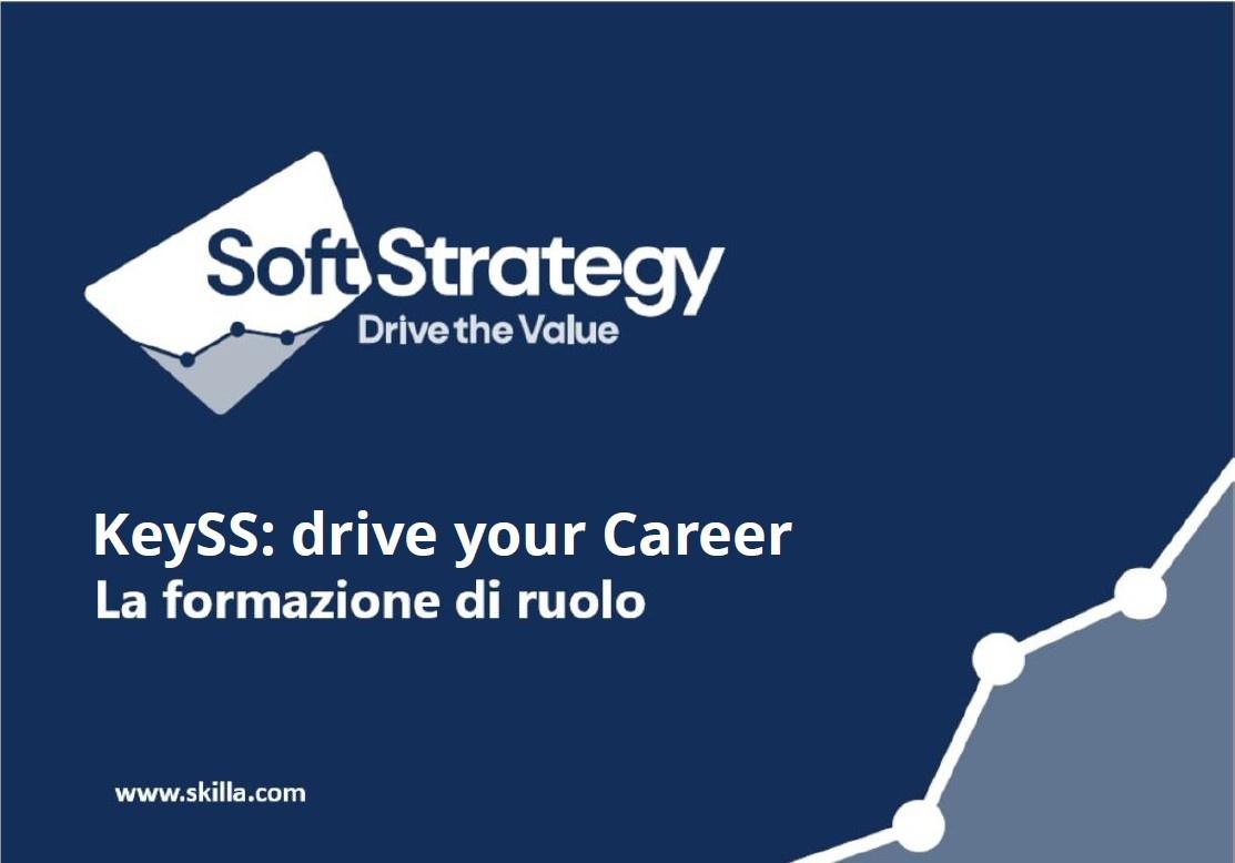 Allenare le capacità e mettere a frutto le competenze: Soft Strategy evolve attraverso la formazione KeySS